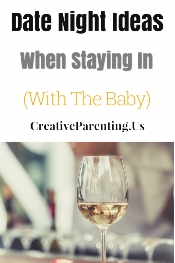 date night ideas when staying in with the baby